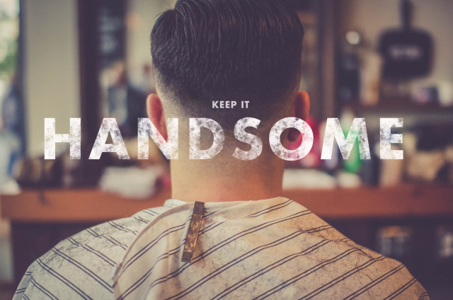 keep it handsome